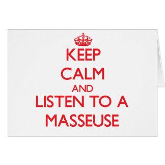 Guarde la calma y escuche una masajista tarjeta de felicitación