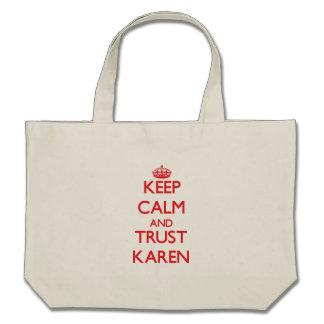 Guarde la calma y la CONFIANZA Karen Bolsas De Mano