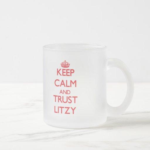 Guarde la calma y la CONFIANZA Litzy Tazas De Café