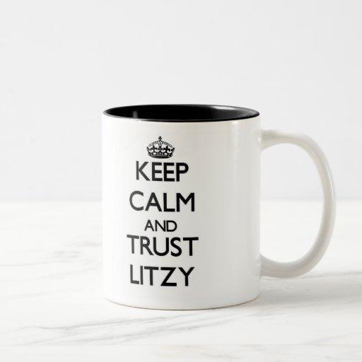 Guarde la calma y la confianza Litzy Taza De Café