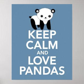 Guarde la calma y las pandas del amor imprimen o póster