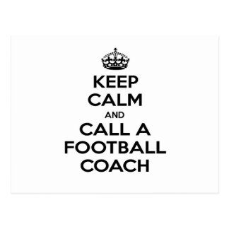 Guarde la calma y llame a un entrenador de fútbol tarjetas postales