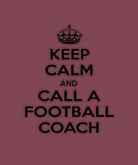 Guarde la calma y llame a un entrenador de fútbol camiseta