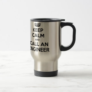 Guarde la calma y llame a un ingeniero tazas