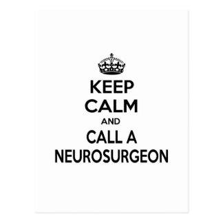 Guarde la calma y llame a un neurocirujano tarjetas postales