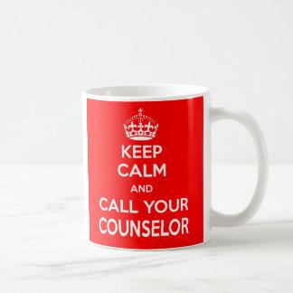 Guarde la calma y llame su taza del consejero