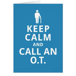 Guarde la calma y llame un O.T. - Terapeuta Tarjeta De Felicitación