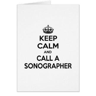Guarde la calma y llame un Sonographer Tarjeton