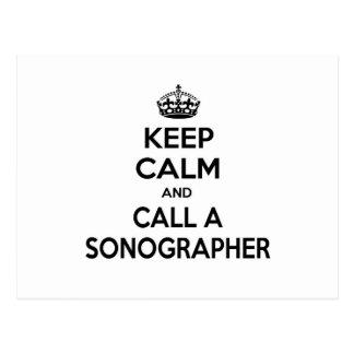 Guarde la calma y llame un Sonographer Tarjetas Postales