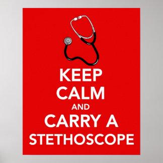 Guarde la calma y lleve un poster del estetoscopio póster