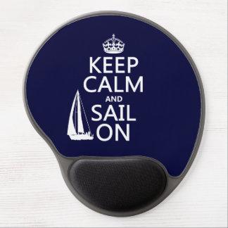 Guarde la calma y navegue encendido - todos los alfombrilla gel