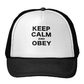 Guarde la calma y obedézcala gorras de camionero