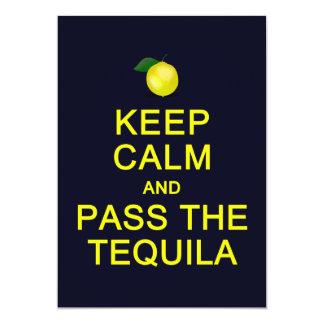 Guarde la calma y pase la tarjeta del Tequila, Invitación 12,7 X 17,8 Cm