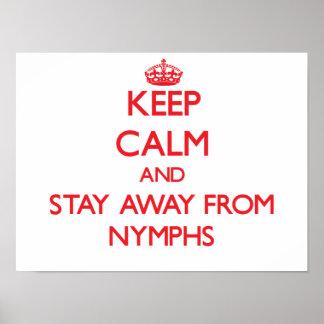 Guarde la calma y permanezca lejos de ninfas