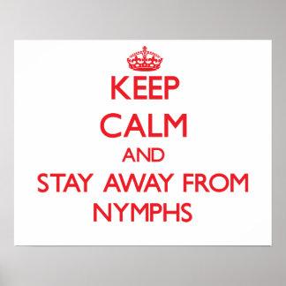 Guarde la calma y permanezca lejos de ninfas poster