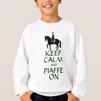 Guarde la calma y Piaffe en Dressage Sudadera