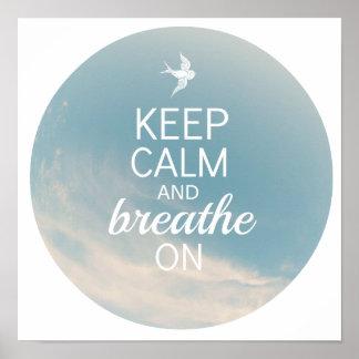 Guarde la calma y respire encendido póster