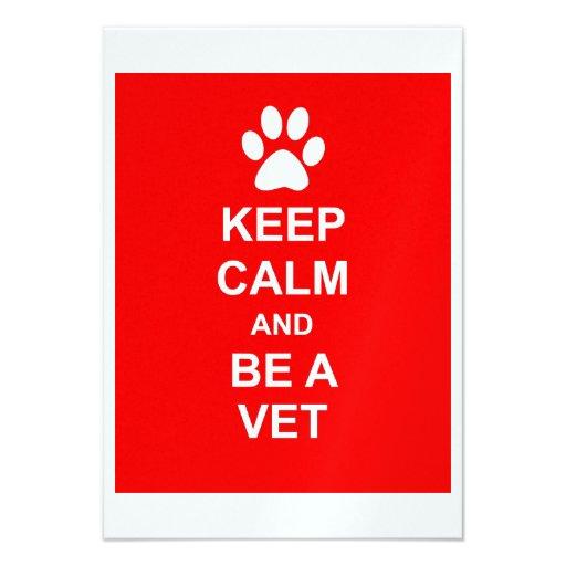 Guarde la calma y sea un veterinario anuncio personalizado
