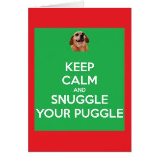 Guarde la calma y Snuggle su navidad de Puggle Tarjeta De Felicitación