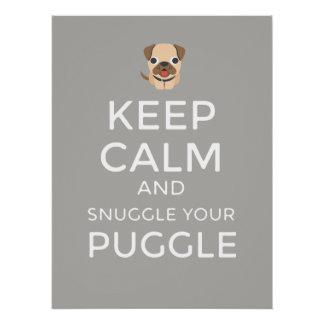 Guarde la calma y Snuggle su Puggle - POSTER de