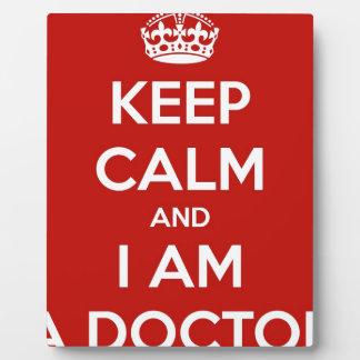 Guarde la calma y soy doctor placa expositora