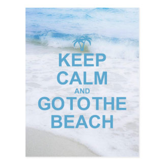 Guarde la calma y vaya a la playa postal