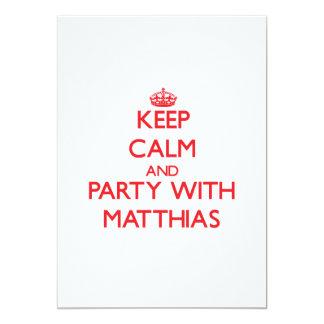Guarde la calma y vaya de fiesta con Matías Comunicado