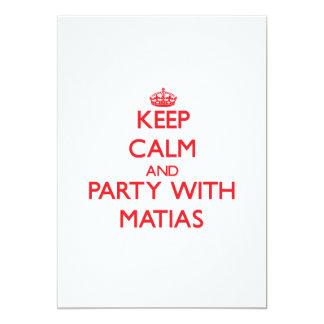 Guarde la calma y vaya de fiesta con Matias Anuncio Personalizado