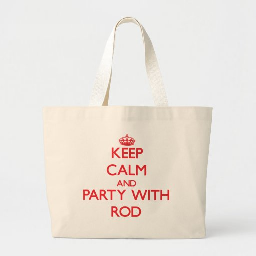 Guarde la calma y vaya de fiesta con Rod Bolsas De Mano