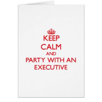 Guarde la calma y vaya de fiesta con un ejecutivo tarjeta de felicitación