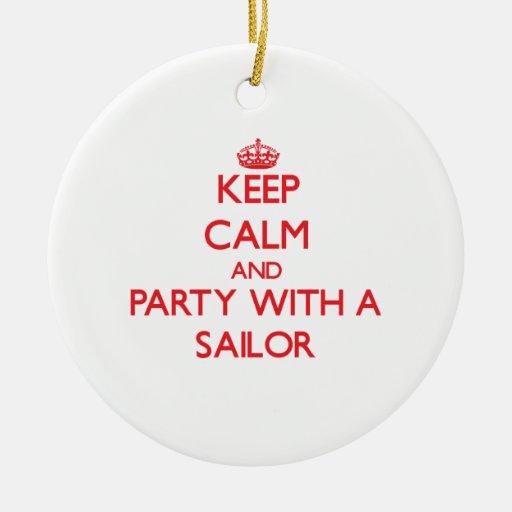 Guarde la calma y vaya de fiesta con un marinero adorno