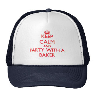Guarde la calma y vaya de fiesta con un panadero gorro