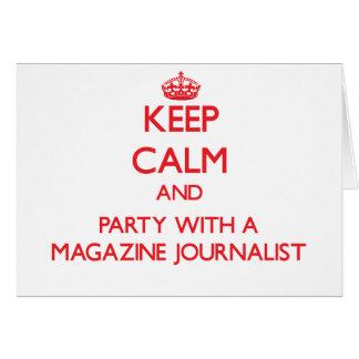 Guarde la calma y vaya de fiesta con un periodista tarjeton