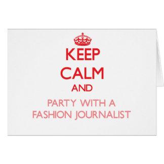 Guarde la calma y vaya de fiesta con un periodista felicitación