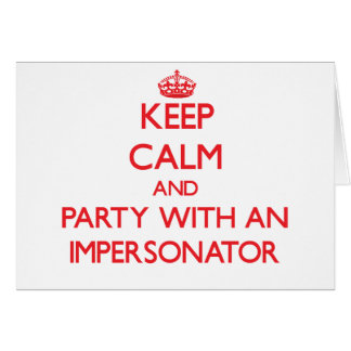 Guarde la calma y vaya de fiesta con un personific tarjeta de felicitación