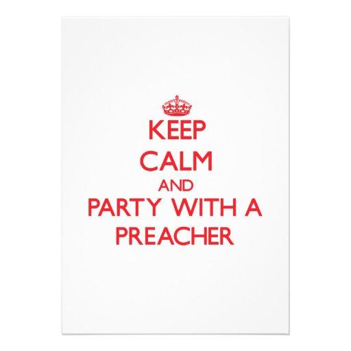 Guarde la calma y vaya de fiesta con un predicador comunicado personalizado