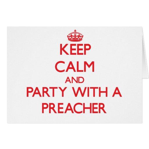Guarde la calma y vaya de fiesta con un predicador tarjetón