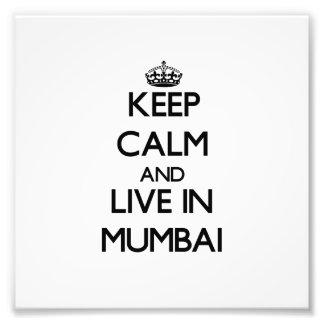 Guarde la calma y viva en Bombay