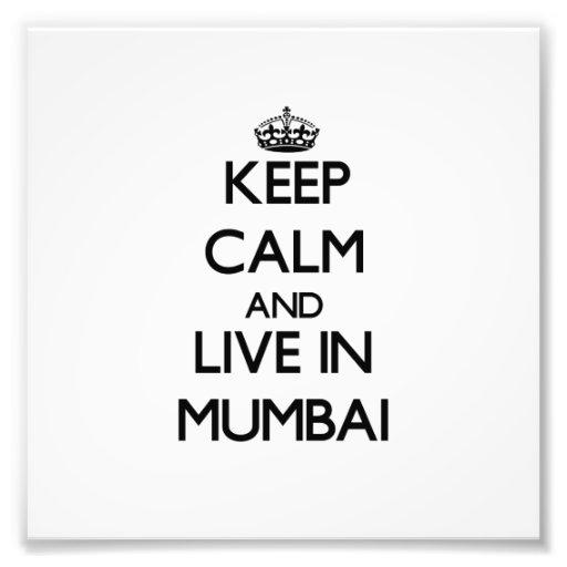 Guarde la calma y viva en Bombay Foto