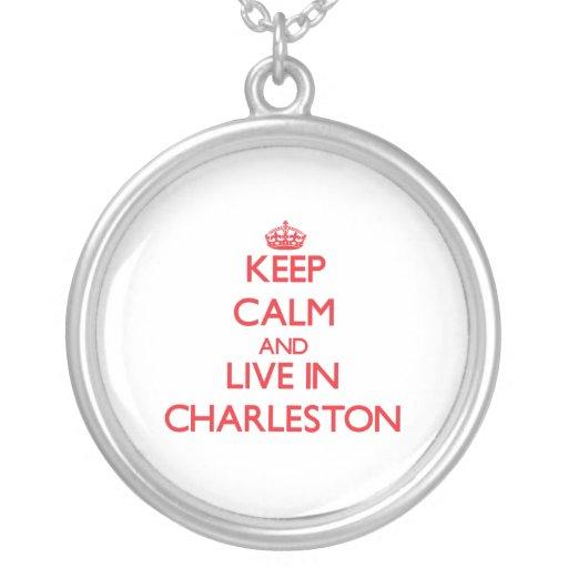 Guarde la calma y viva en Charleston Pendiente Personalizado