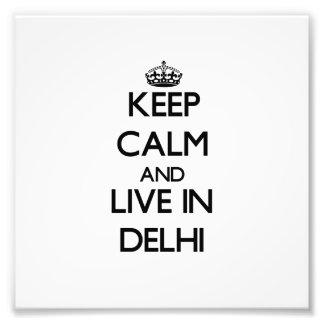Guarde la calma y viva en Delhi