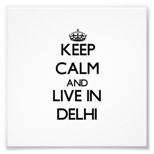 Guarde la calma y viva en Delhi Fotografías