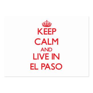 Guarde la calma y viva en El Paso