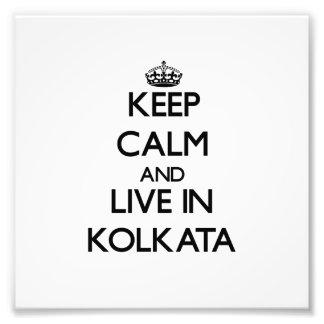 Guarde la calma y viva en Kolkata Impresiones Fotográficas
