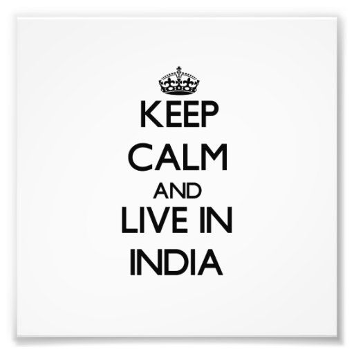 Guarde la calma y viva en la India Arte Fotografico