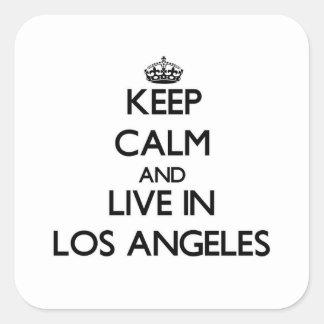 Guarde la calma y viva en Los Ángeles Pegatina Cuadrada