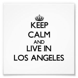 Guarde la calma y viva en Los Ángeles Arte Con Fotos