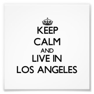 Guarde la calma y viva en Los Ángeles Fotografia