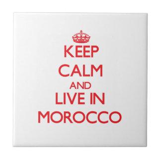 Guarde la calma y viva en Marruecos