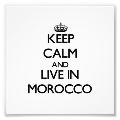 Guarde la calma y viva en Marruecos Impresion Fotografica